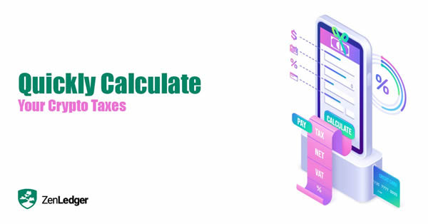 Quickly Calculate Your Cryptocurrency Taxes with ZenLedger