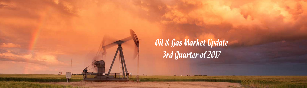 Oil and Gas Market Update for the 3rd Quarter of 2017